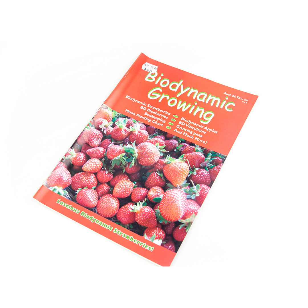 Biodynamic Growing Magazine Issue 6